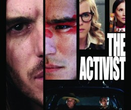 "A Story of Becoming Indigenous: A Movie Review of ""The Activist"" (2013)"